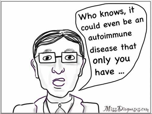 Doctor tells me I might have a unique autoimmune disease
