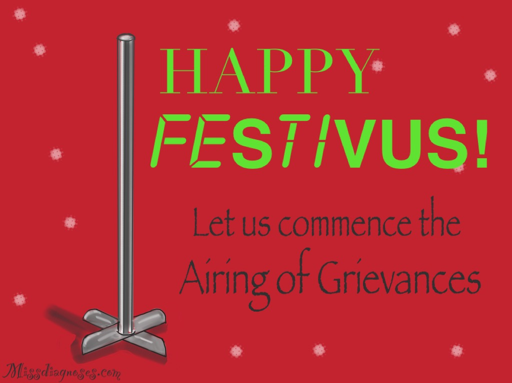 Festivus a holiday for spoonies miss diagnoses m4hsunfo