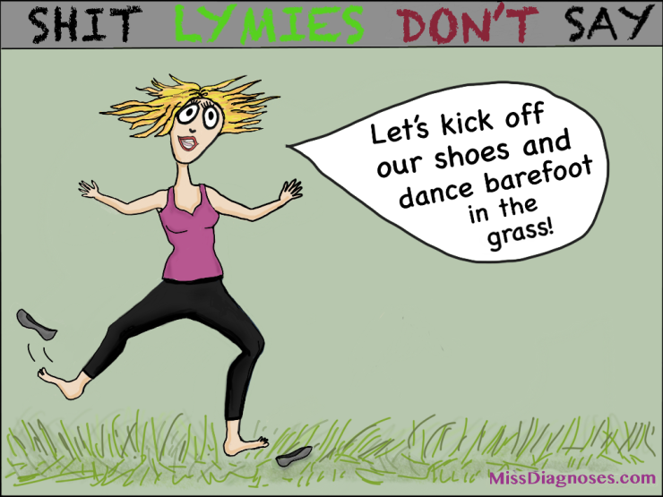 Woman suggest that we kick off our shoes and dance barefoot in the grass