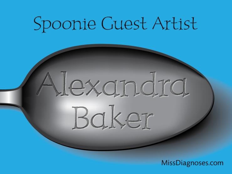 spoonie Guest Artist Alexandra Baker
