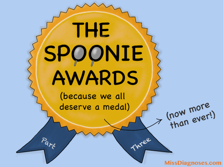 The spoonie awards part three